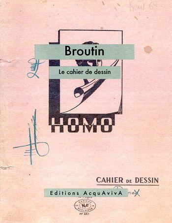 0015. Broutin, Le cahier de dessin (1969)